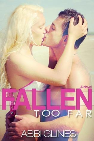 Abbi Glines – Fallen Too Far