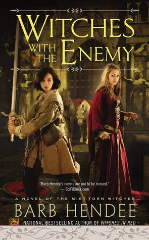 Barb Hendee – Witches With the Enemy