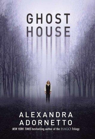 Alexandra Adornetto – Ghost House