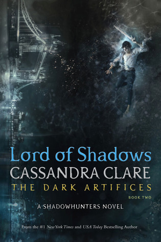 Cassandra Clare – Lord of Shadows