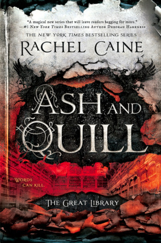 Rachel Caine – Ash and Quill