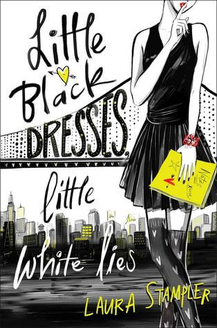 Laura Stampler – Little Black Dresses, Little White Lies