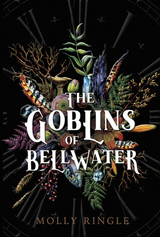 Molly Ringle – The Goblins of Bellwater
