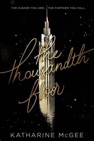 Katharine McGee – The Thousandth Floor