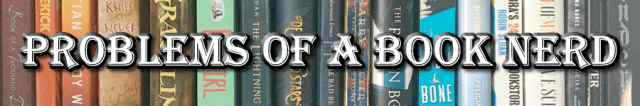 Favorite BookTubers: Problems of a Book Nerd