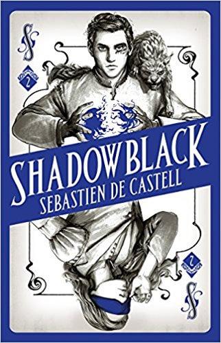 Sebastien de Castell – Shadowblack