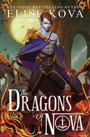 Elise Kova – The Dragons of Nova