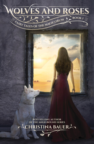 Christina Bauer – Wolves and Roses