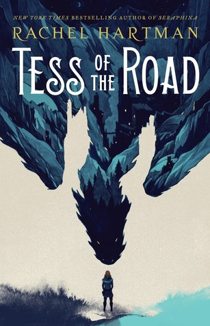 Rachel Hartman – Tess of the Road
