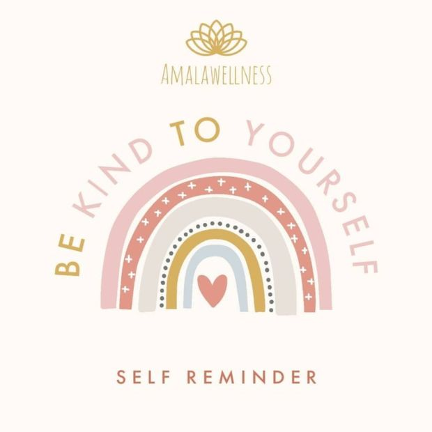be kind to yourself self reminder