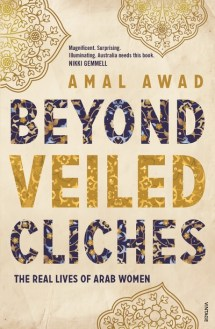 Beyond Veiled Cliches by Amal Awad