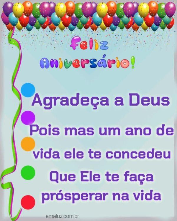 Agradeça a Deus pois mas um ano de vida Ele te deu feliz aniversário