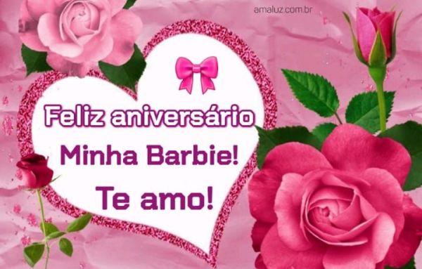 Feliz aniversário minha barbie.