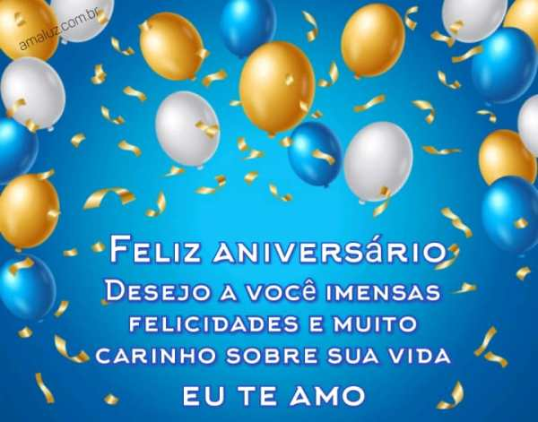 Feliz aniversário te desejo imensas felicidades para sua vida