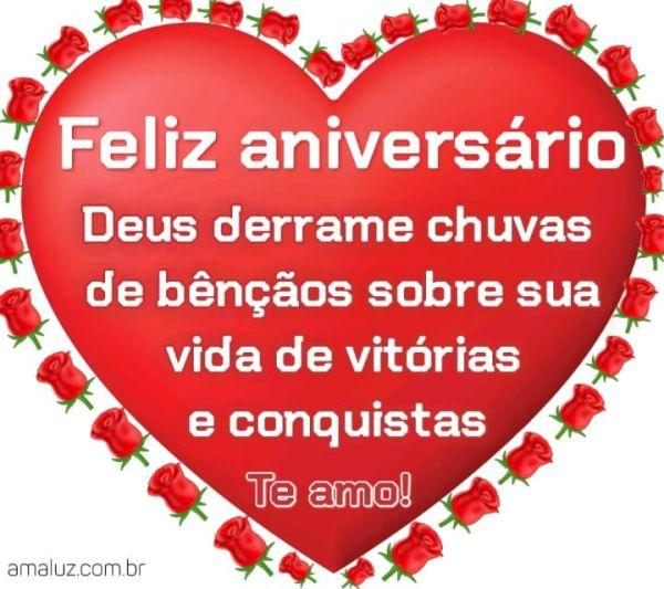 Feliz aniversário Deus derrame chuvas de bençãos sobre sua vida de vitórias e conquistas