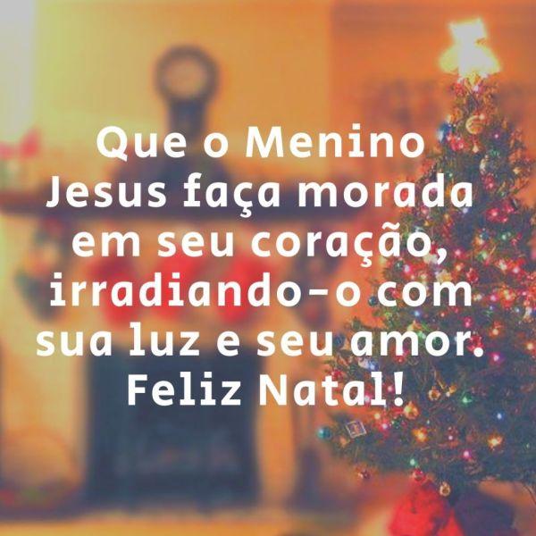 que o menino Jesus faça morada em seu coração feliz natal