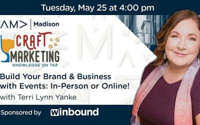 Build Your Brand & Business with Events – In-Person or Online!