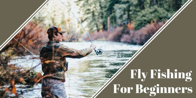 man casting a fly rod in a stream fly fishing for beginners