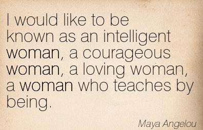 Maya Angelou woman quote