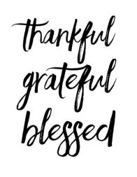 thankful and blesses
