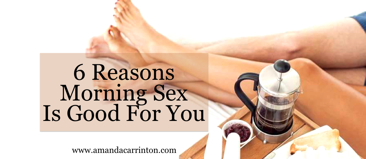 Why is sex good for you