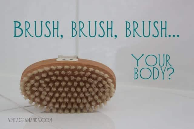 amandacook.me Do you dry brush your skin?