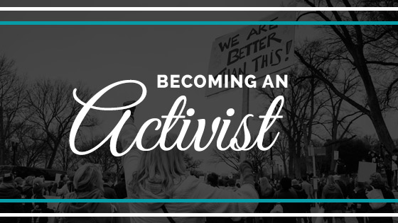 Becoming activist
