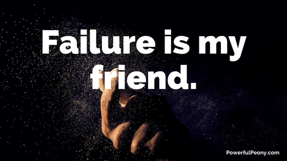 Failure is my Friend-3