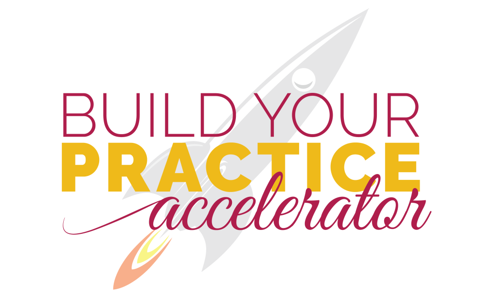 The Build Your Practice Accelerator: Grow your private practice