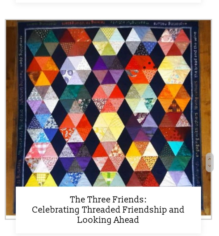 'Celebrating Threaded Friendship and Looking Ahead' quilt