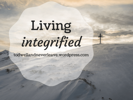 Living integrified