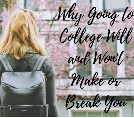 Why Going to College Will–and Won't–Make or Break You