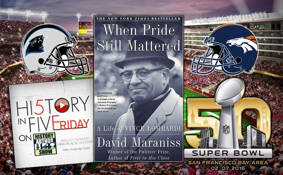 History in Five Friday: David Maraniss on Vince Lombardi