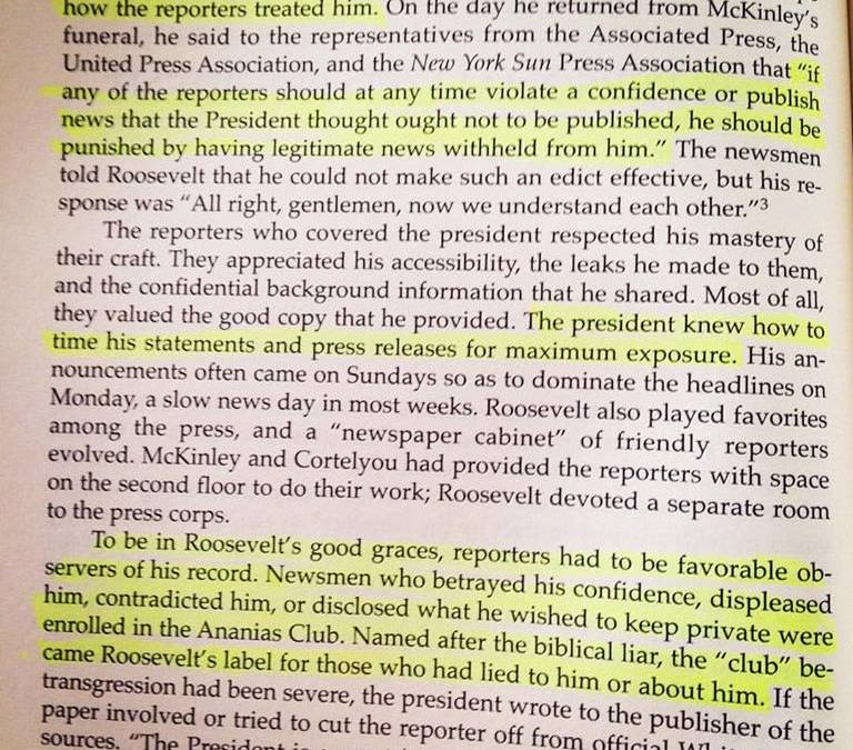 """Those who think President Trump is demanding press accountability in an unprecedented way obviously haven't heard about President Theodore Roosevelt's """"Ananias Club."""" #AnaniasClub #FakeNews #NewYorkRepublicans #MtRushmore (Excerpt from Lewis L. Gould's """"The Presidency of Theodore Roosevelt"""")"""