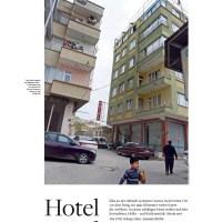 Welt am Sonntag: Hotel Wahnsinn (Hotel Madness, ie the Otel Istanbul in Kilis, Turkey)