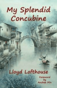 Book Review: My Splendid Concubine by Lloyd Lofthouse