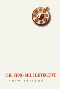 Book Review: The Feng Shui Detective by Nury Vittachi