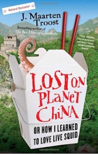 Book Review: Myths, Lies, and Downright Stupidity in Lost on Planet China by J. Maarten Troost