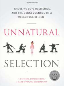 Book Discussion - Unnatural Selection: Choosing Boys Over Girls, and the Consequences of a World Full of Men