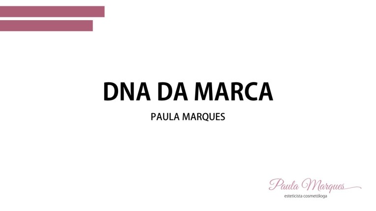 DNA DA MARCA PAULA MARQUES