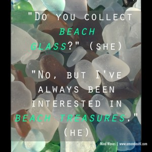 A favorite shot of beach glass I gathered from Lake Erie with a quote from my upcoming release, Mind Waves.