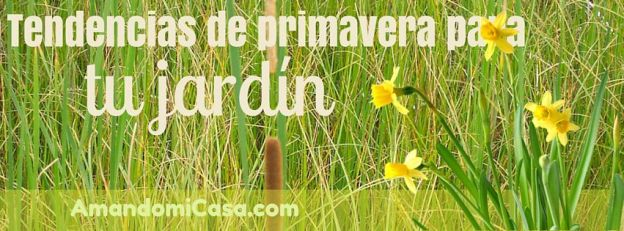 primavera para tu jardín