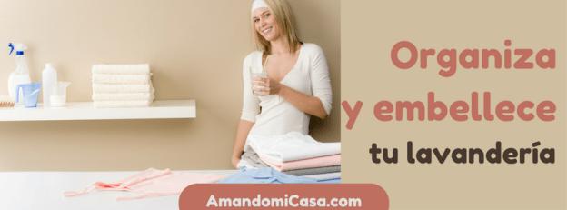 Organiza y embellece tu lavandería