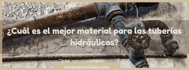 material para las tuberías