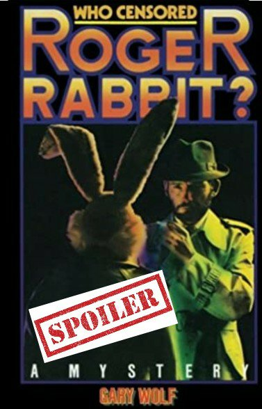 Book cover for Who Censored Roger Rabbit with spoiler tag