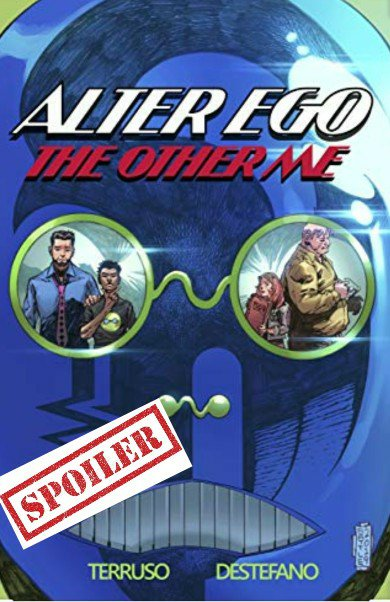alter ego the other me issue one summary and spoilers