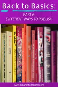 Back to Basics_ Ways to Publish, Get Published Today AME Blog Post