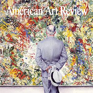American Art Review - September/October 2016