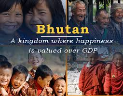 Why does Bhutan value happiness over GDP?