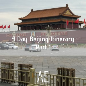 4-Day-Beijing-Itinerary-Part-1